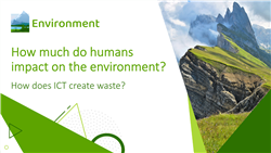 How does ICT create waste?