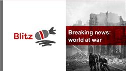 Explore 1  Breaking news: world at war: teaching slides