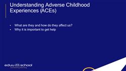 Understanding Adverse Childhood Experiences