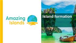 Explore 1 Island formation: teaching slides
