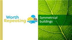 Explore 13 Symmetrical buildings: teaching slides