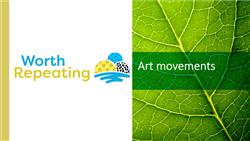 Explore 3 Art movements: teaching slides