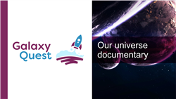 Explore 14 Our universe documentary: teaching slides