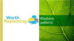 Explore 12 Rhythmic patterns: teaching slides
